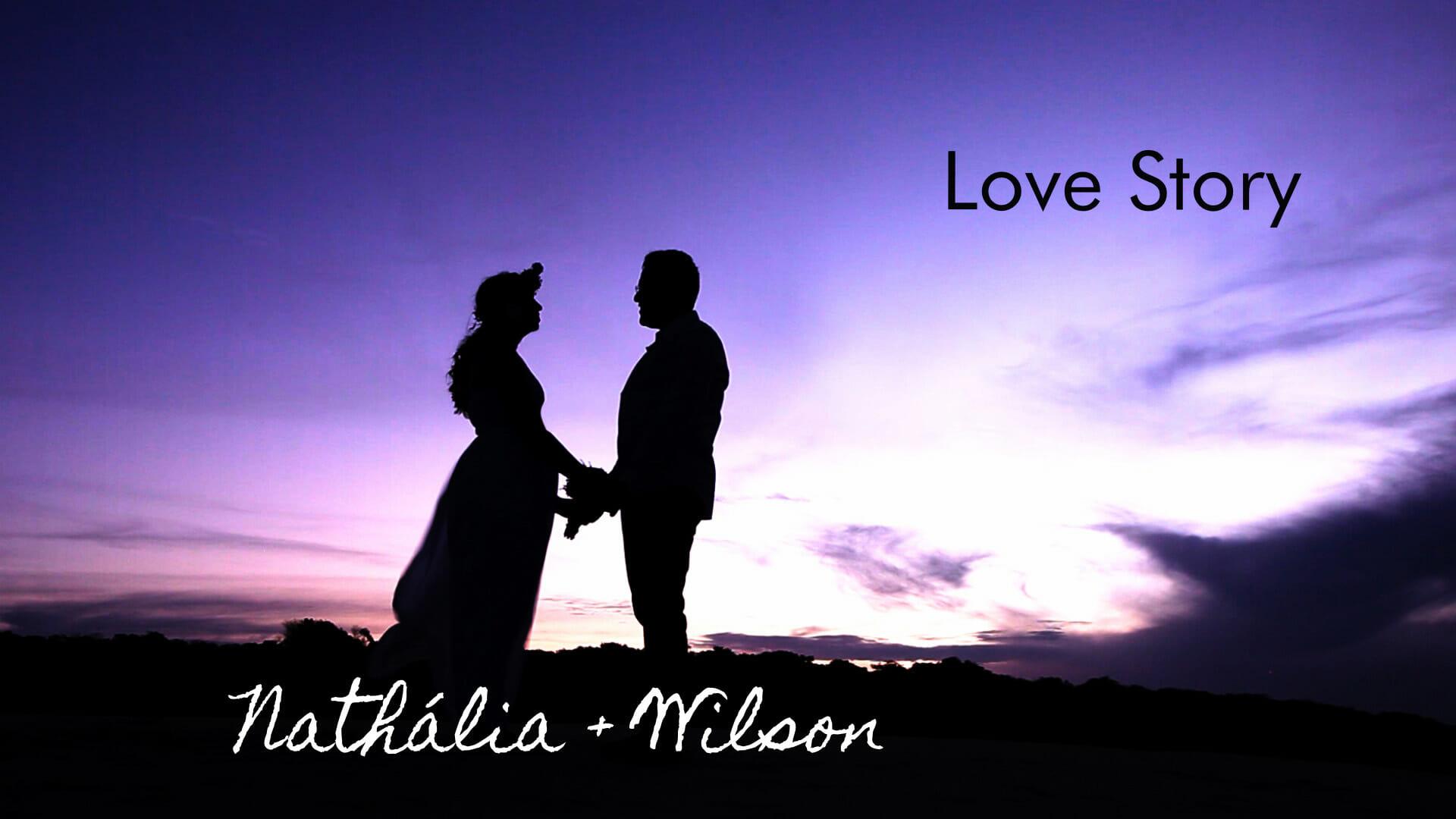 Love Story Nathália + Wilson